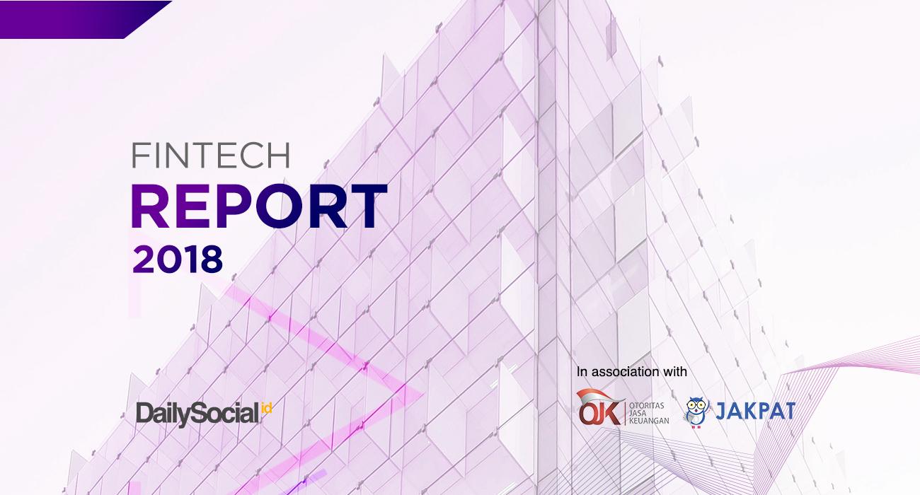 Laporan tahunan untuk lanskap fintech di Indonesia 2018